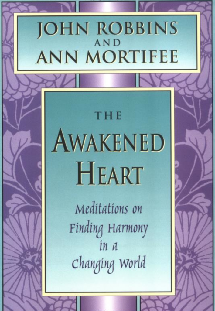 Ann's first book, The Awakened Heart, co-written with John Robbins, was originally issued as In Search of Balance.